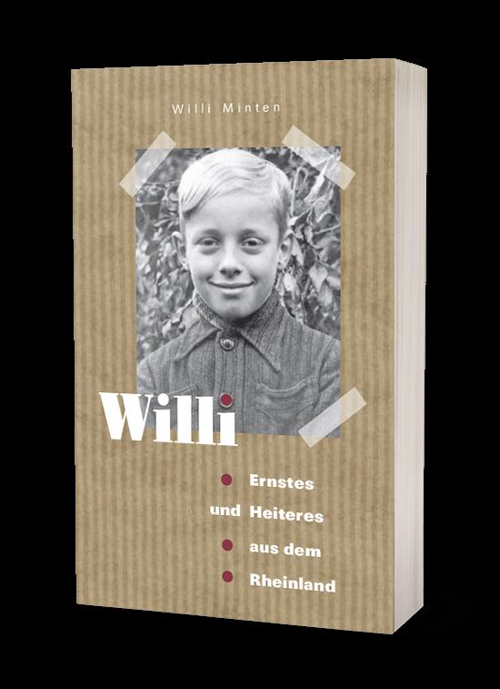 Willi –Ernstes und Heiteres aus dem Rheinland