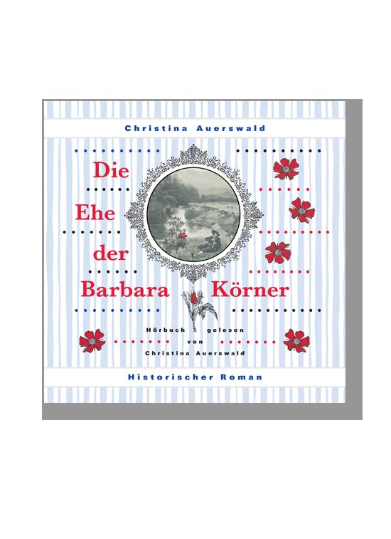 Die Ehe der Barbara Körner –Hörbuch