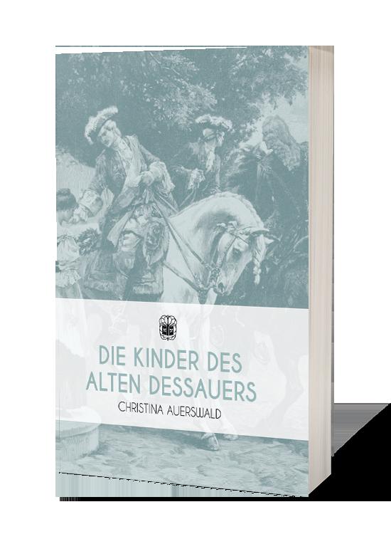 Die Kinder des Alten Dessauers